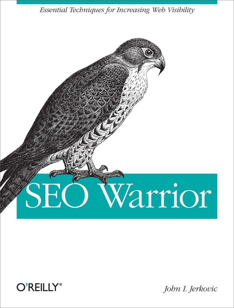 SEO Warrior als Buch von John I. Jerkovic