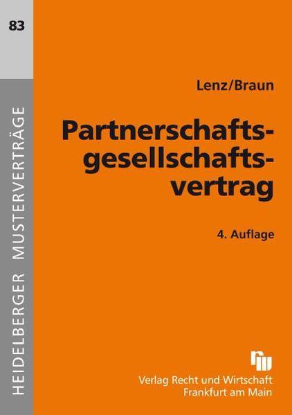 Partnerschaftsgesellschaftsvertrag als Buch von...