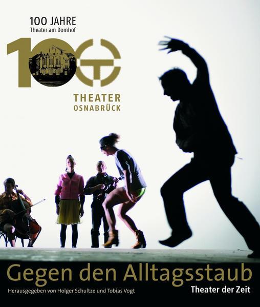 Gegen den Alltagsstaub - Theater in Osnabrück a...