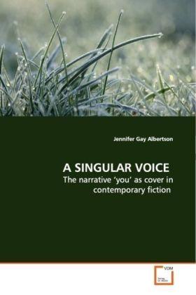 A SINGULAR VOICE als Buch von Jennifer Gay Albe...