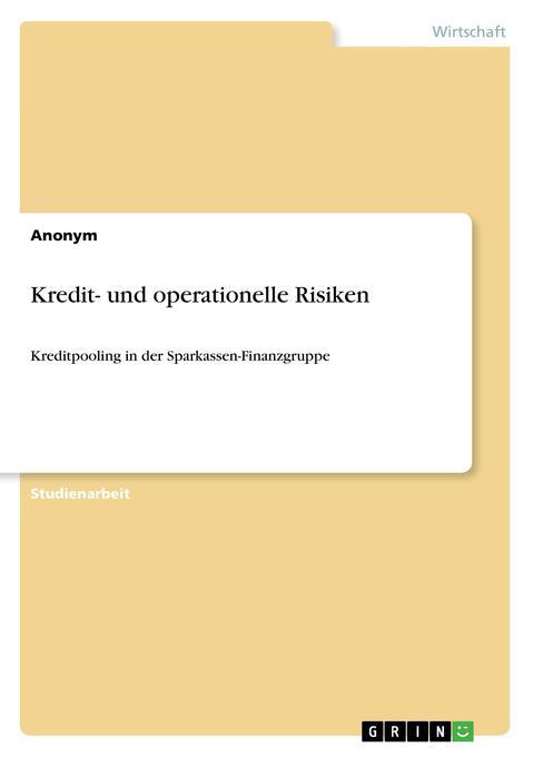 Kredit- und operationelle Risiken als Buch von