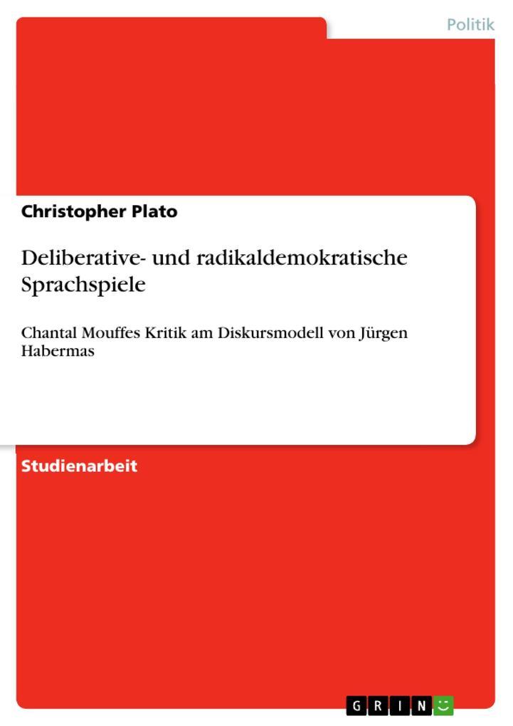 Deliberative- und radikaldemokratische Sprachsp...