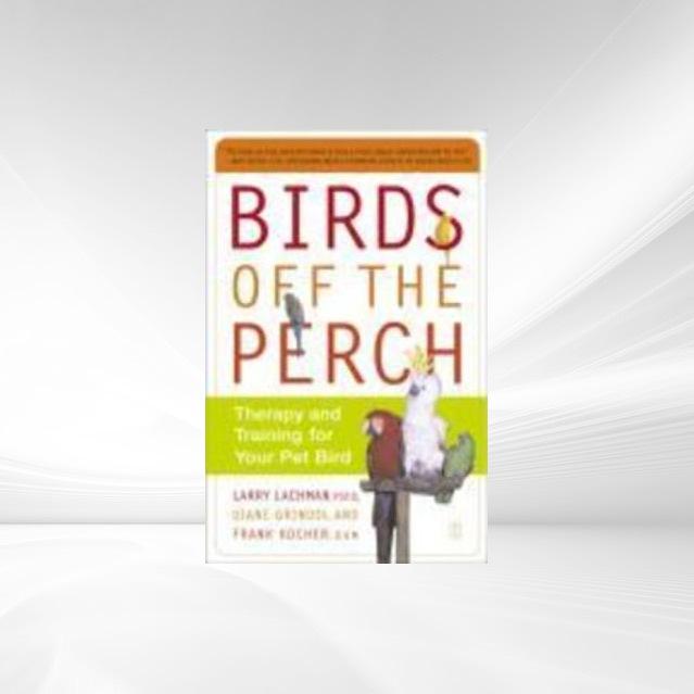 Vorschaubild von Birds Off the Perch als eBook Download von Larry Lachman, Diane Grindol, Frank Kocher