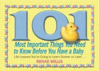 101 Most Important Things You Need to Know Befo...