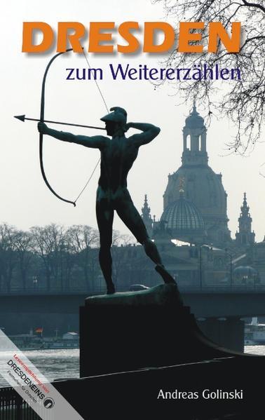 Dresden zum Weitererzählen als Buch von Andreas...
