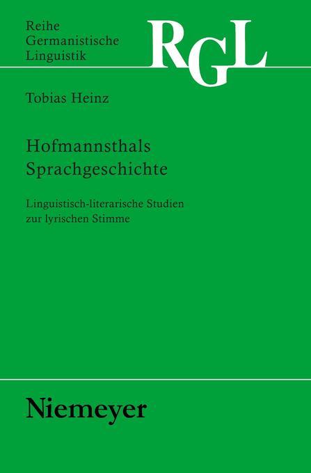 Hofmannsthals Sprachgeschichte als Buch von Tob...