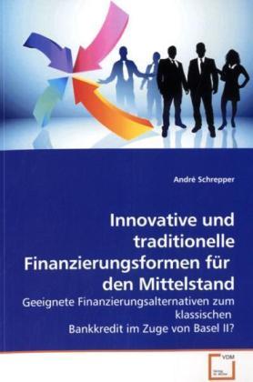 Innovative und traditionelle Finanzierungsforme...
