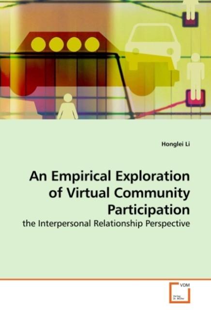An Empirical Exploration of Virtual Community P...