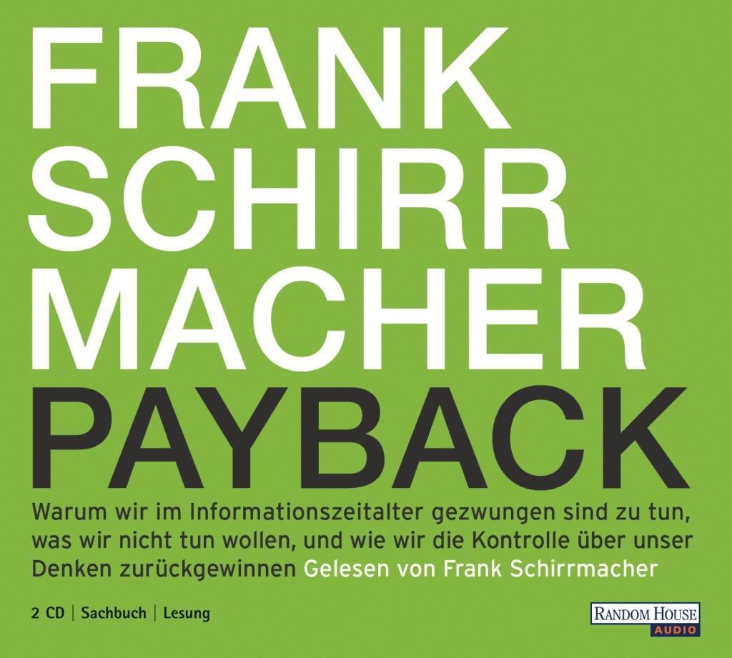 Payback als Hörbuch CD von Frank Schirrmacher