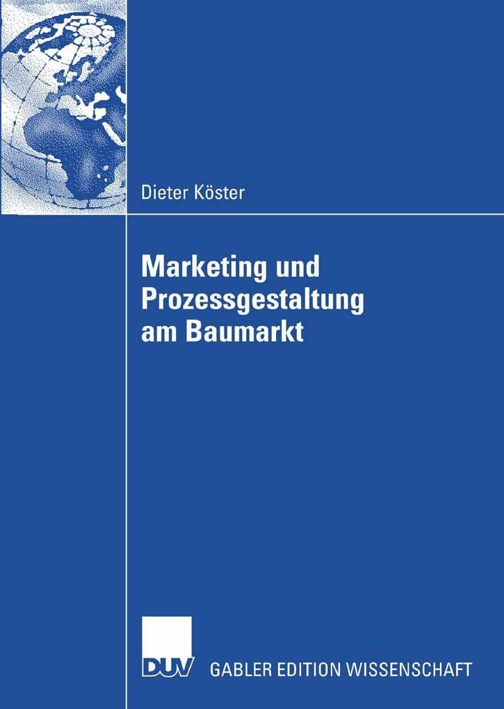 Marketing und Prozessgestaltung am Baumarkt als...
