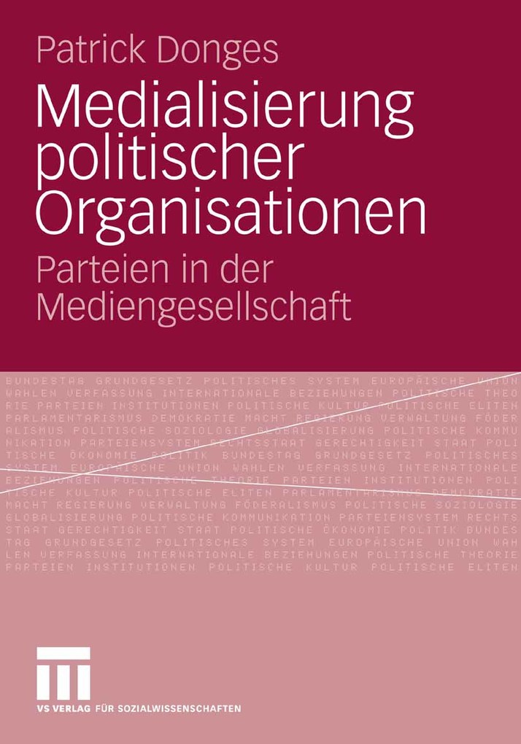 Medialisierung politischer Organisationen als e...