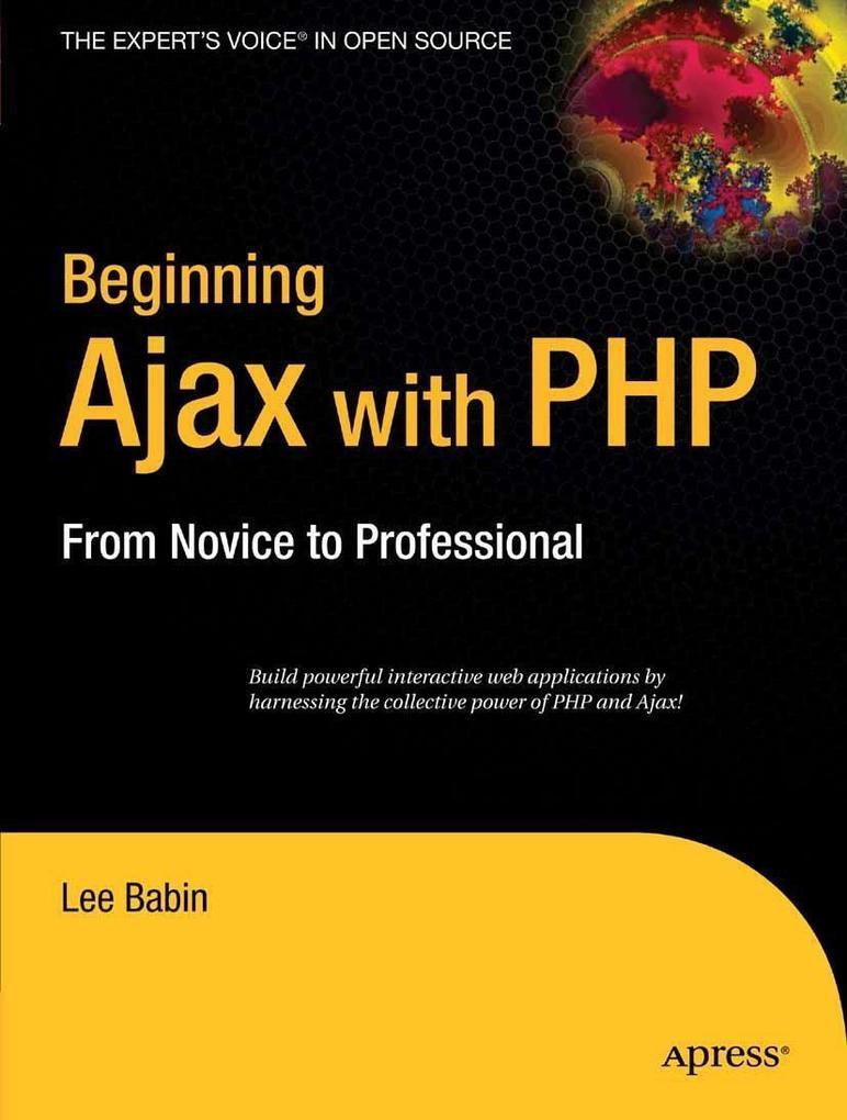 Beginning Ajax with PHP als eBook Download von ...