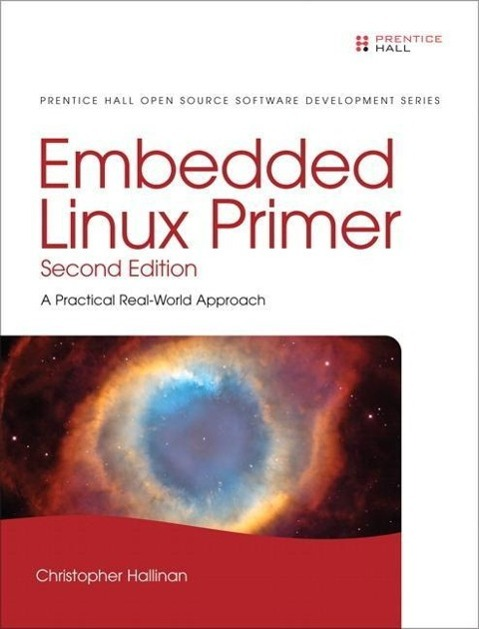 Embedded Linux Primer als Buch von Christopher ...