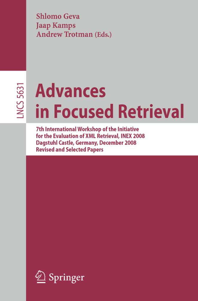 Advances in Focused Retrieval als Buch von