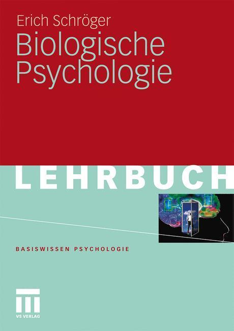 Biologische Psychologie als Buch von Erich Schr...