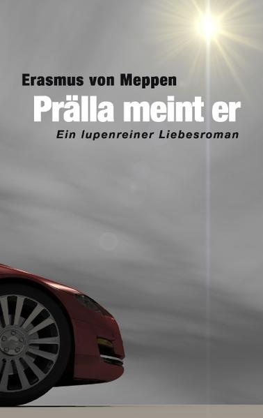 Prälla meint er als Buch von Erasmus von Meppen