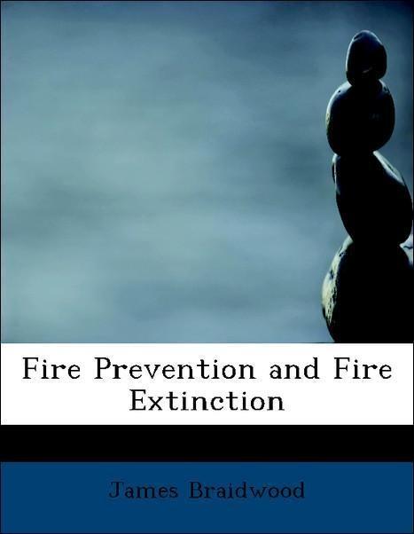 Fire Prevention and Fire Extinction als Taschen...