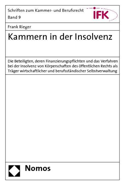 Kammern in der Insolvenz als Buch von Frank Rieger