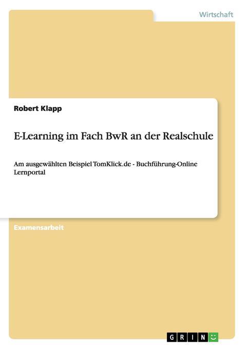 E-Learning im Fach BwR an der Realschule als Bu...