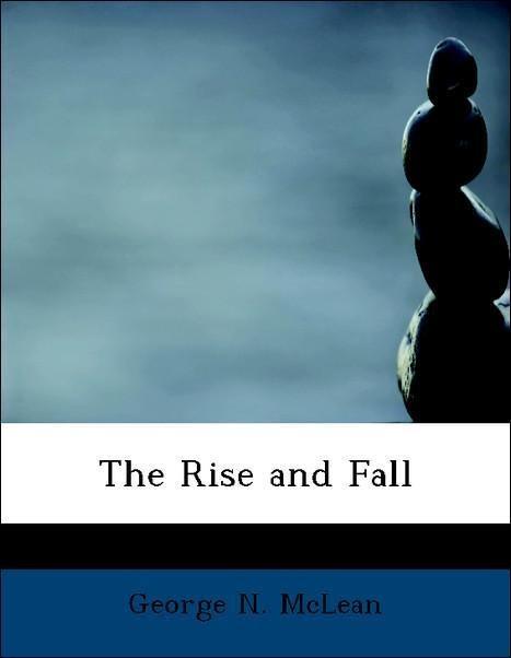 The Rise and Fall als Taschenbuch von George N....