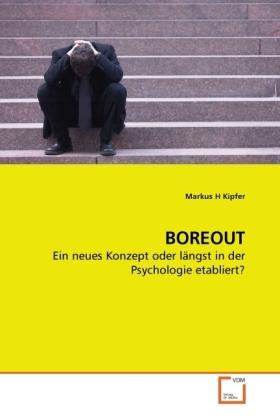 BOREOUT als Buch von Markus H Kipfer