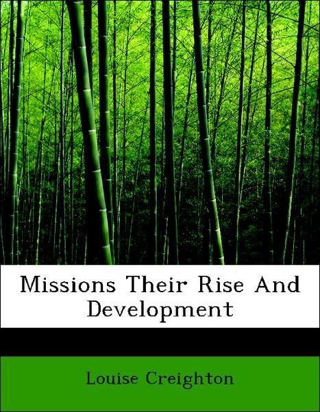Missions Their Rise And Development als Taschen...