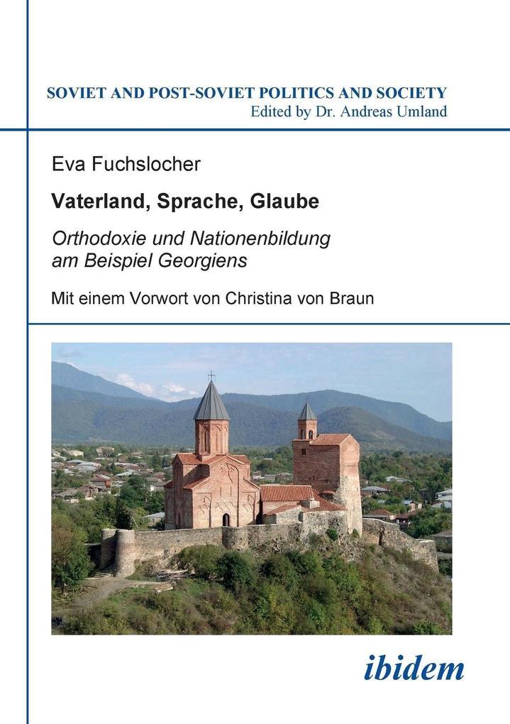 Vaterland, Sprache, Glaube. Orthodoxie und Nati...