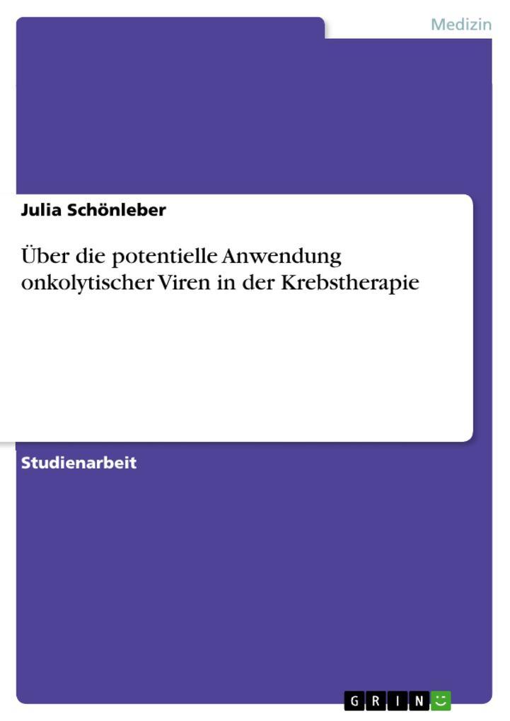 Über die potentielle Anwendung onkolytischer Vi...