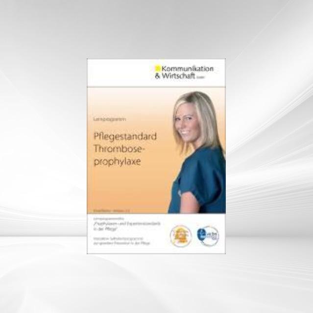 Lernprogramm Pflegestandard Thromboseprophylaxe...