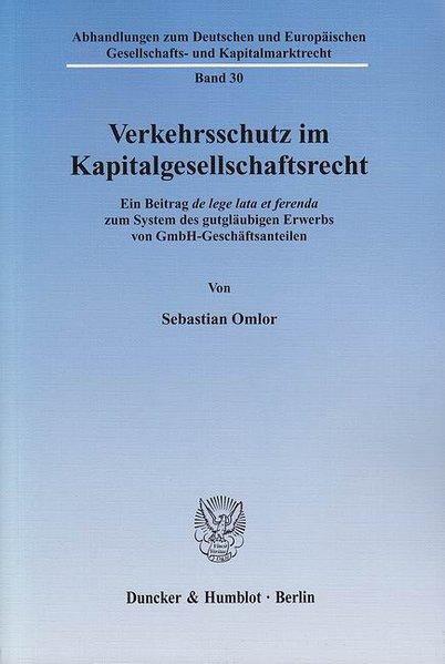 Verkehrsschutz im Kapitalgesellschaftsrecht als...