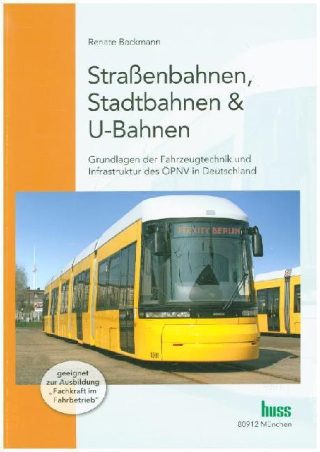 Straßenbahnen, Stadtbahnen & U-Bahnen als Buch ...