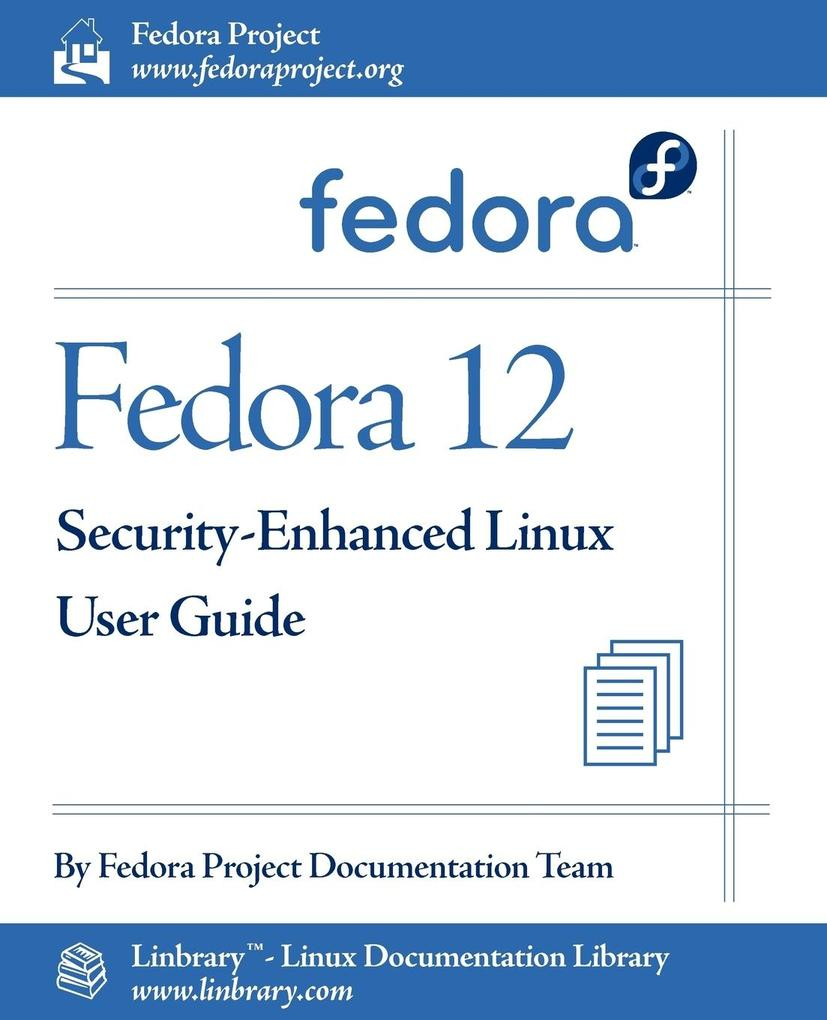 Fedora 12 Security-Enhanced Linux User Guide al...