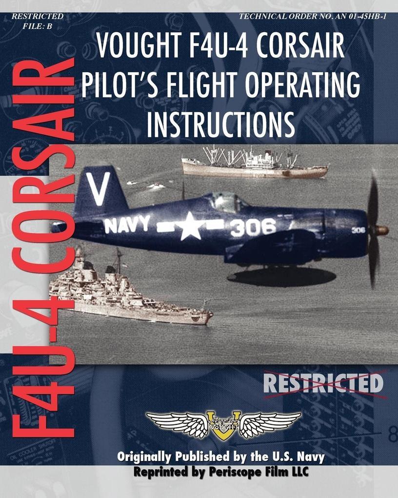 Vought F4U-4 Corsair Pilot´s Flight Operating I...