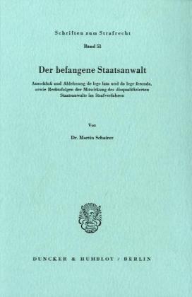 Der befangene Staatsanwalt als Buch von Martin ...