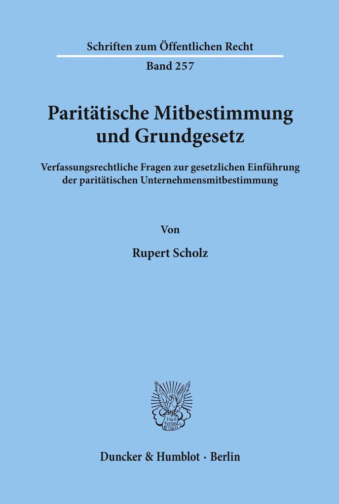 Paritätische Mitbestimmung und Grundgesetz als ...