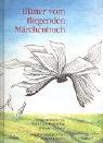 Blätter vom fliegenden Märchenbuch als Buch