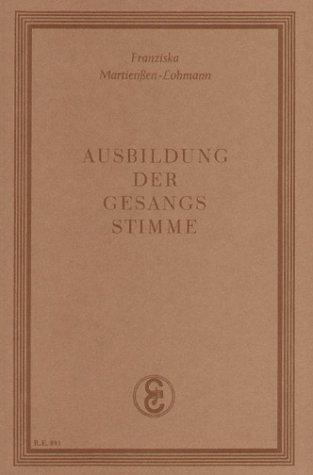 Ausbildung der Gesangsstimme als Buch