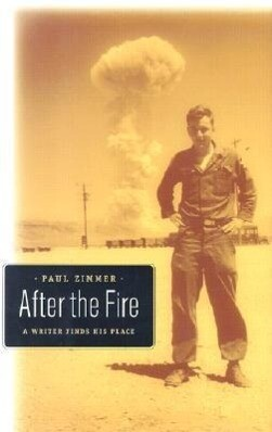 After the Fire: A Writer Finds His Place als Buch