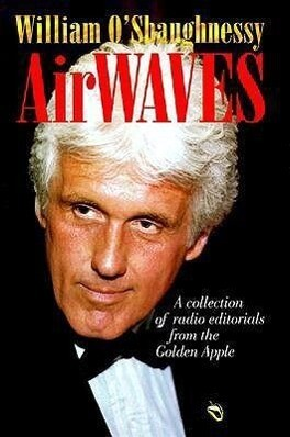 Airwaves: A Collection of Radio Editorials from the Golden Apple als Buch