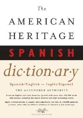 The American Heritage Spanish Dictionary: Spanish/English, Ingles/Espanol als Buch