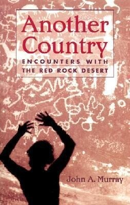 Another Country: Encounters with the Red Rock Deserts als Taschenbuch