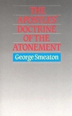 Apostles Doctrine of Atonement: als Buch