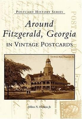 Around Fitzgerald, Georgia in Vintage Postcards als Taschenbuch