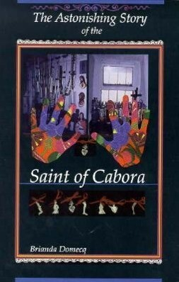 The Astonishing Story of the Saint of Cabora als Taschenbuch
