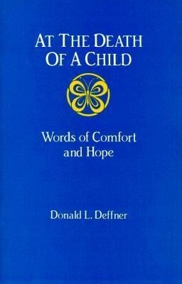 At the Death of a Child: Words of Comfort and Hope als Taschenbuch