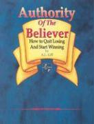 Authority of the Believer: als Taschenbuch