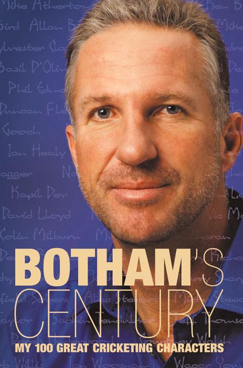 Botham's Century: My 100 Great Cricketing Characters als Taschenbuch