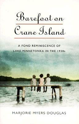 Barefoot on Crane Island als Buch