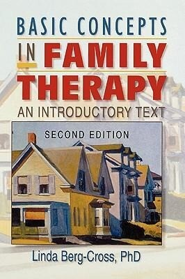 Basic Concepts in Family Therapy: An Introductory Text, Second Edition als Buch