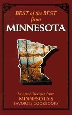 Best of the Best from Minnesota: Selected Recipes from Minnesota's Favorite Cookbooks als Taschenbuch
